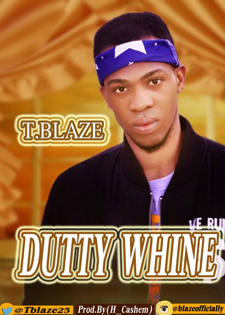 """T Blaze Debuts with Hot New Track """"Dutty Whine"""""""