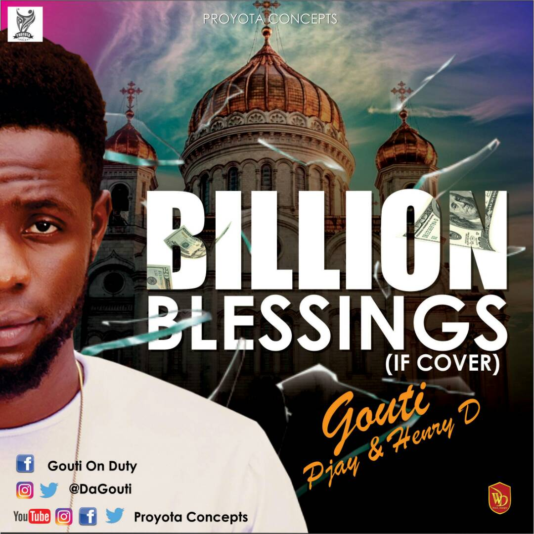 """Gouti arrives on Yet another Duty with – """"Billion Blessings"""""""