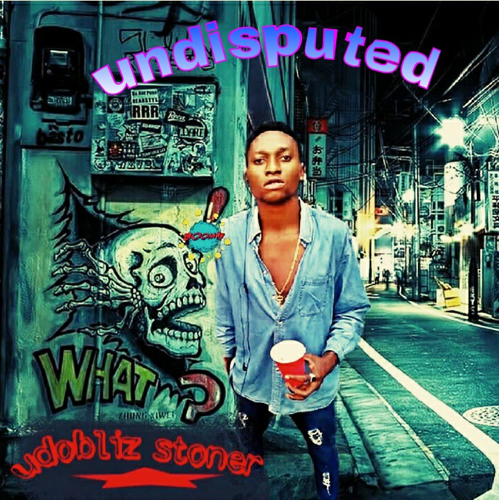 """Udobliz Drops his much Awaited Hot Tune- """"Undisputed"""""""