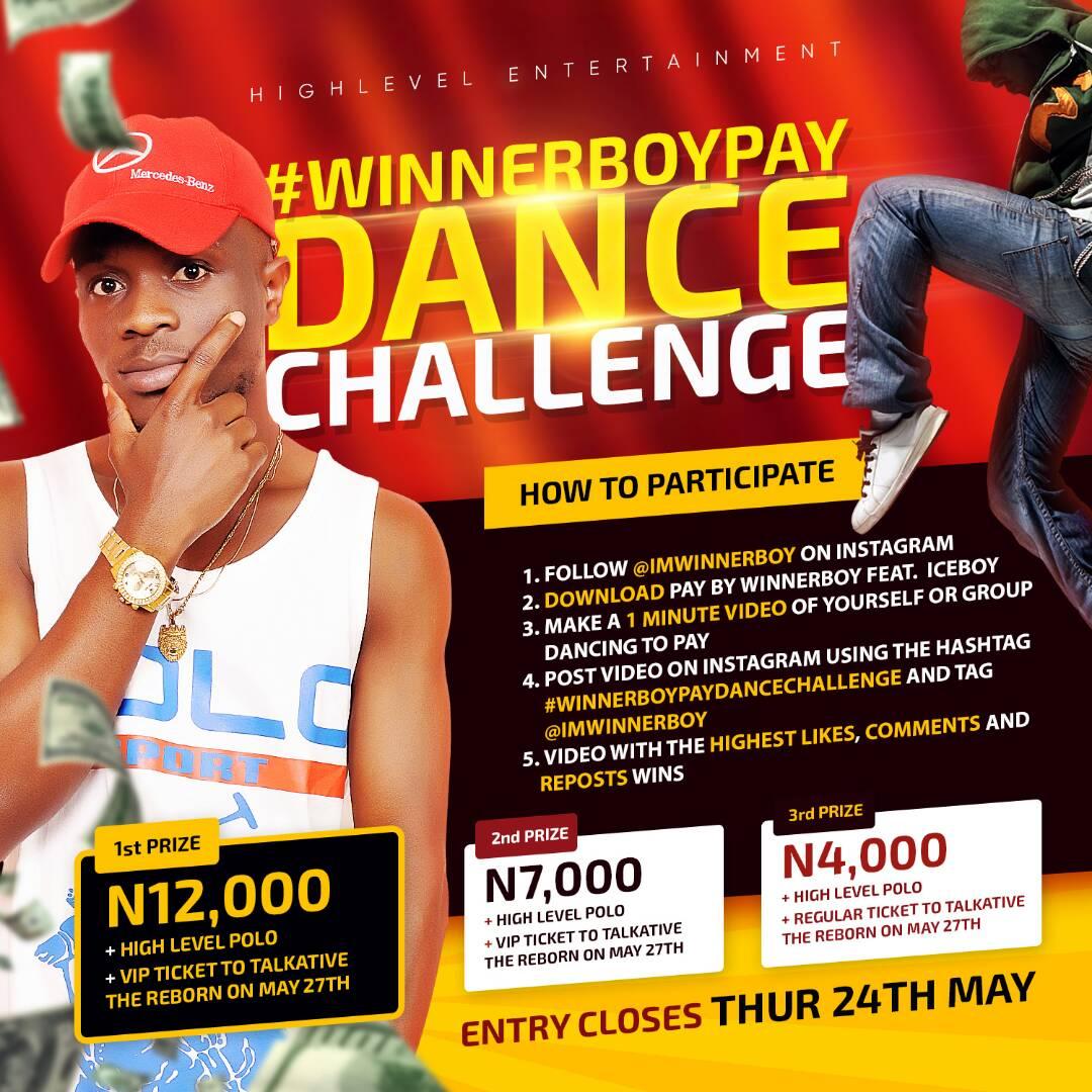 Join Winner Boy as he Unleashes -WINNER BOY PAY DANCE CHALLENGE!