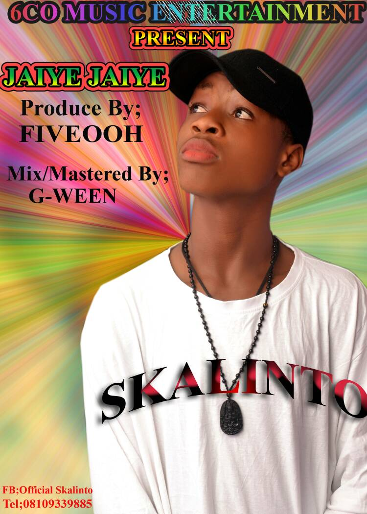 """Jaiye Jaiye"" by Skalinto hits the Airwaves"