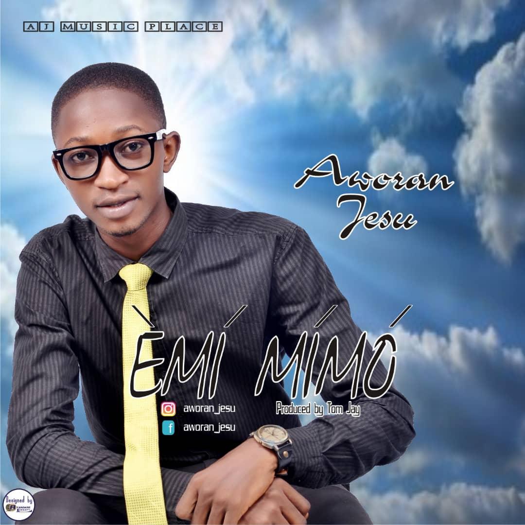 "Aworan Jesu Praises the Holy One in ""Emi mimo"""