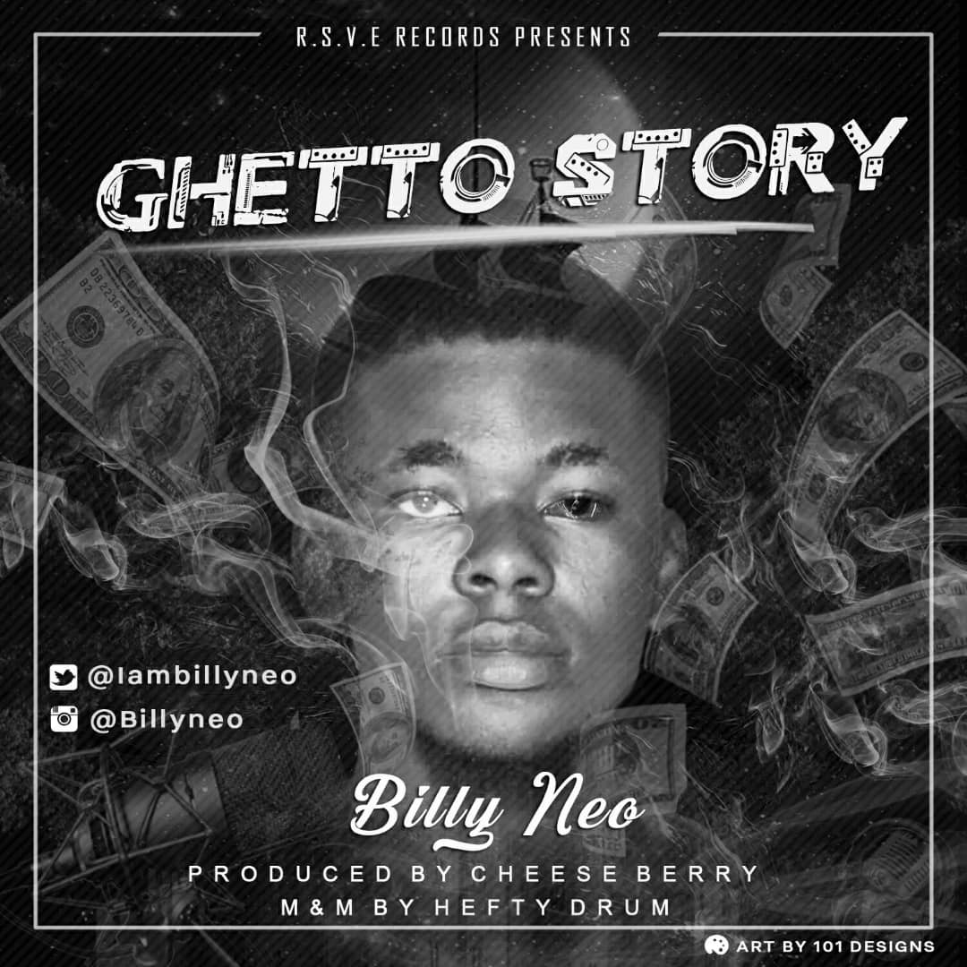 """Billy Neo all Afro Beat in """"Ghetto Story"""""""