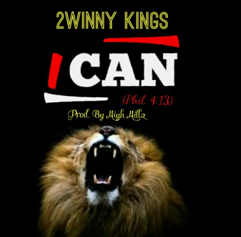 """2Winny Kings Sets the Tone for Worship in """"I Can (Do all things)"""""""