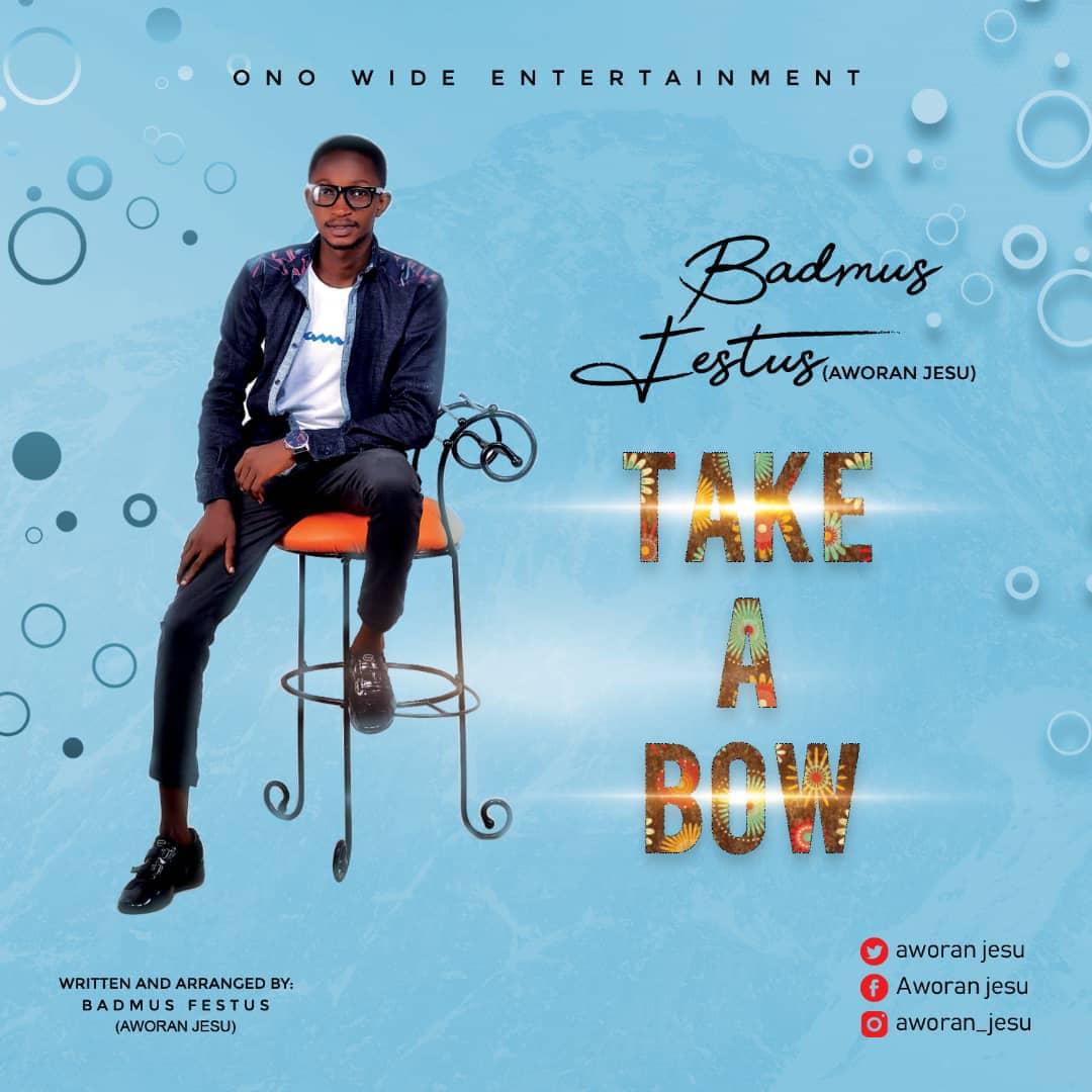 "Aworan Jesu Thrills All Gospel Music Buff in New Single ""Take a Bow"""