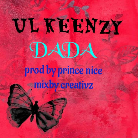 """Ulkeenzy Assures her its Forever in """"DADA"""""""