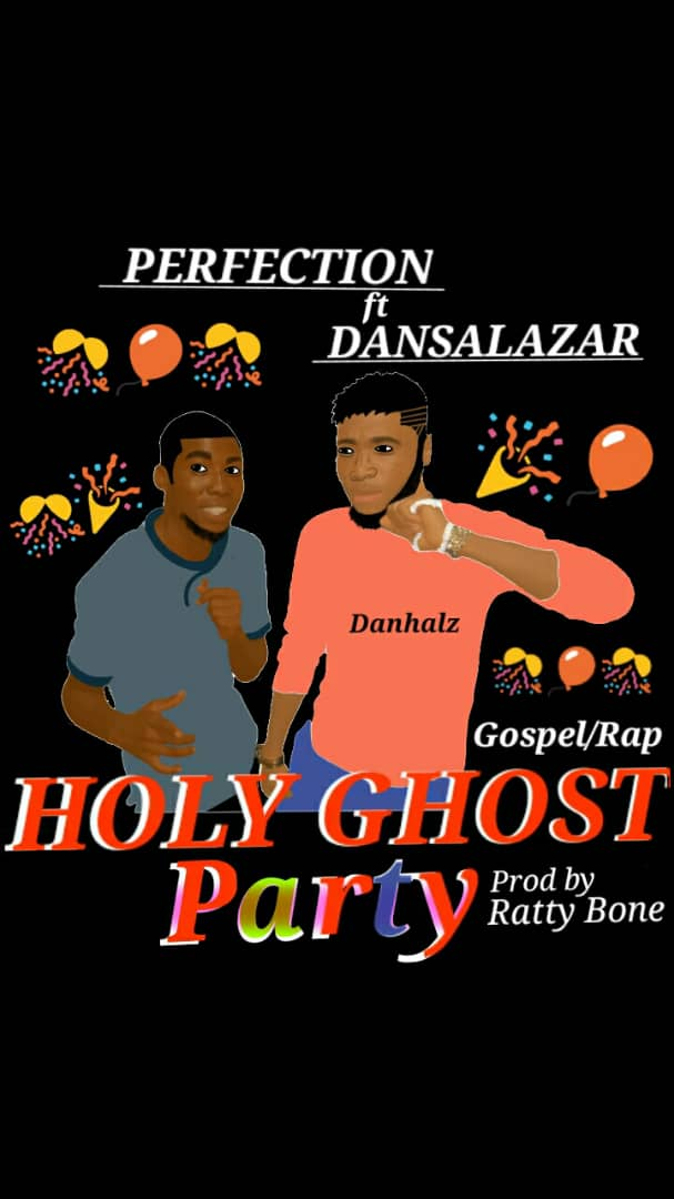 """Perfection Excites Gospel Hop Fans in """"Holy Ghost Party"""" feat Dansalazar"""