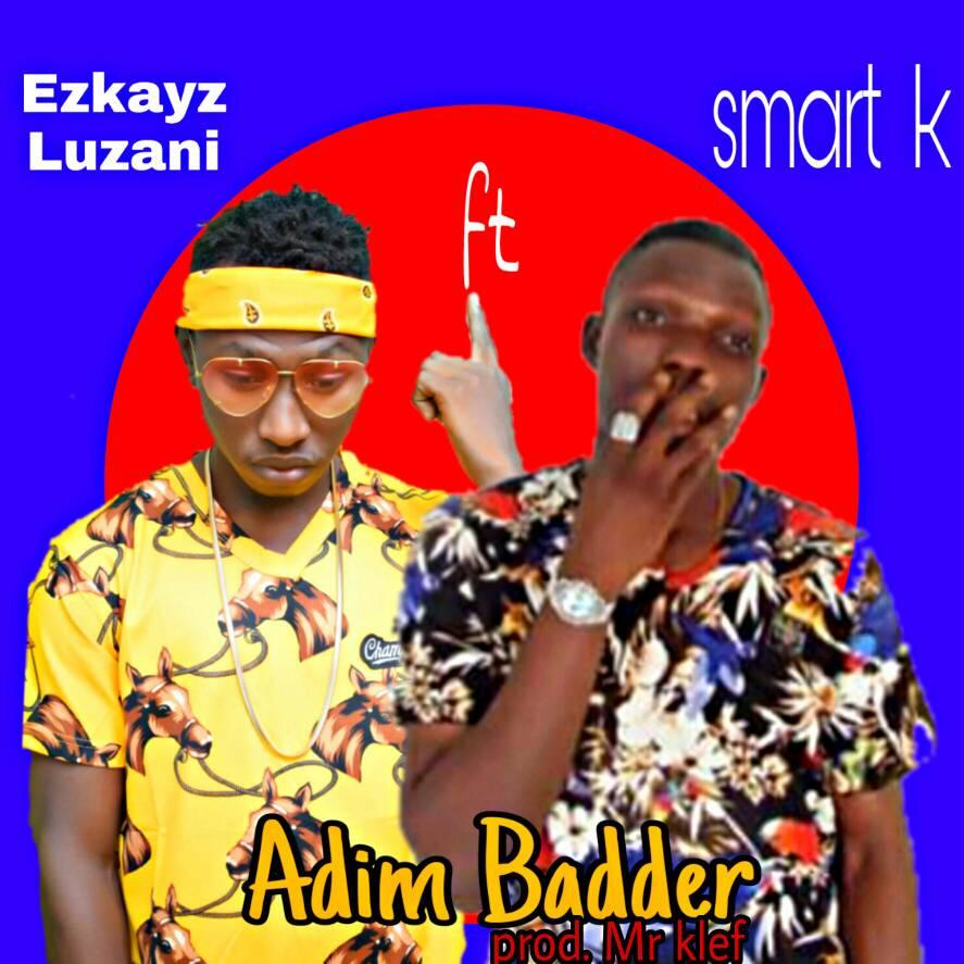 "Ekzay Luzani Showcases his Bad Boy Persona in ""Adim Badder"" ft Smart K"