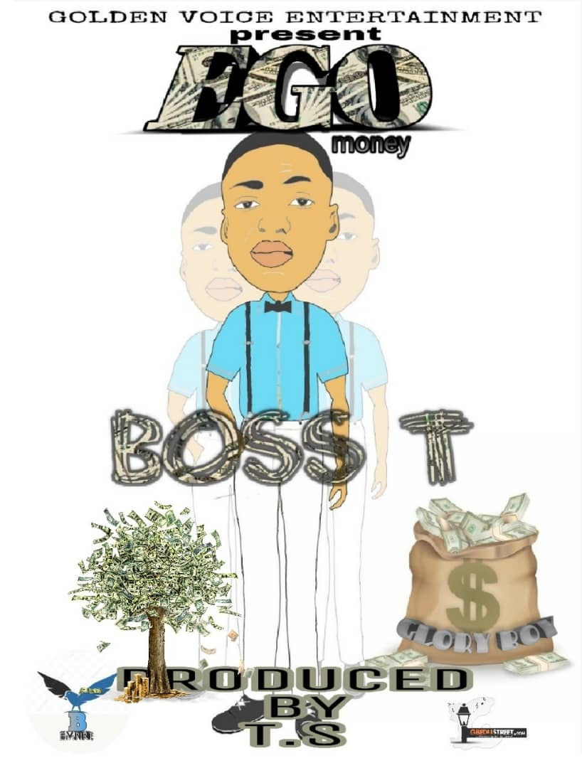 "Boss T Seeks for more Blessings in ""EGO (Money)"""