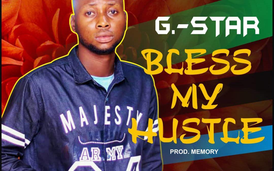 "G Star all inspired in ""Bless my Hustle"""