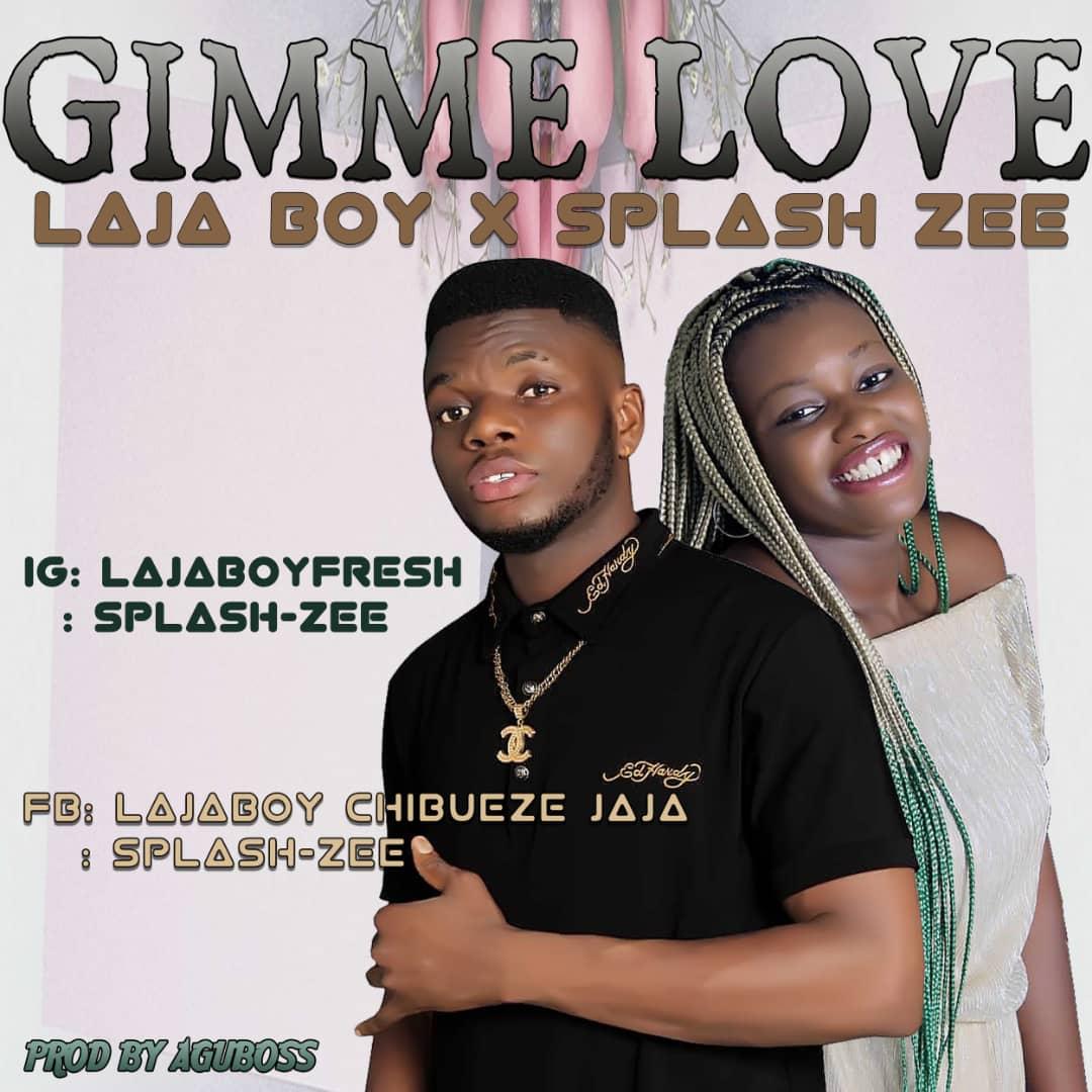 """Laja Boy splashes some Love in """"Gimme Love"""" X Splash Zee"""
