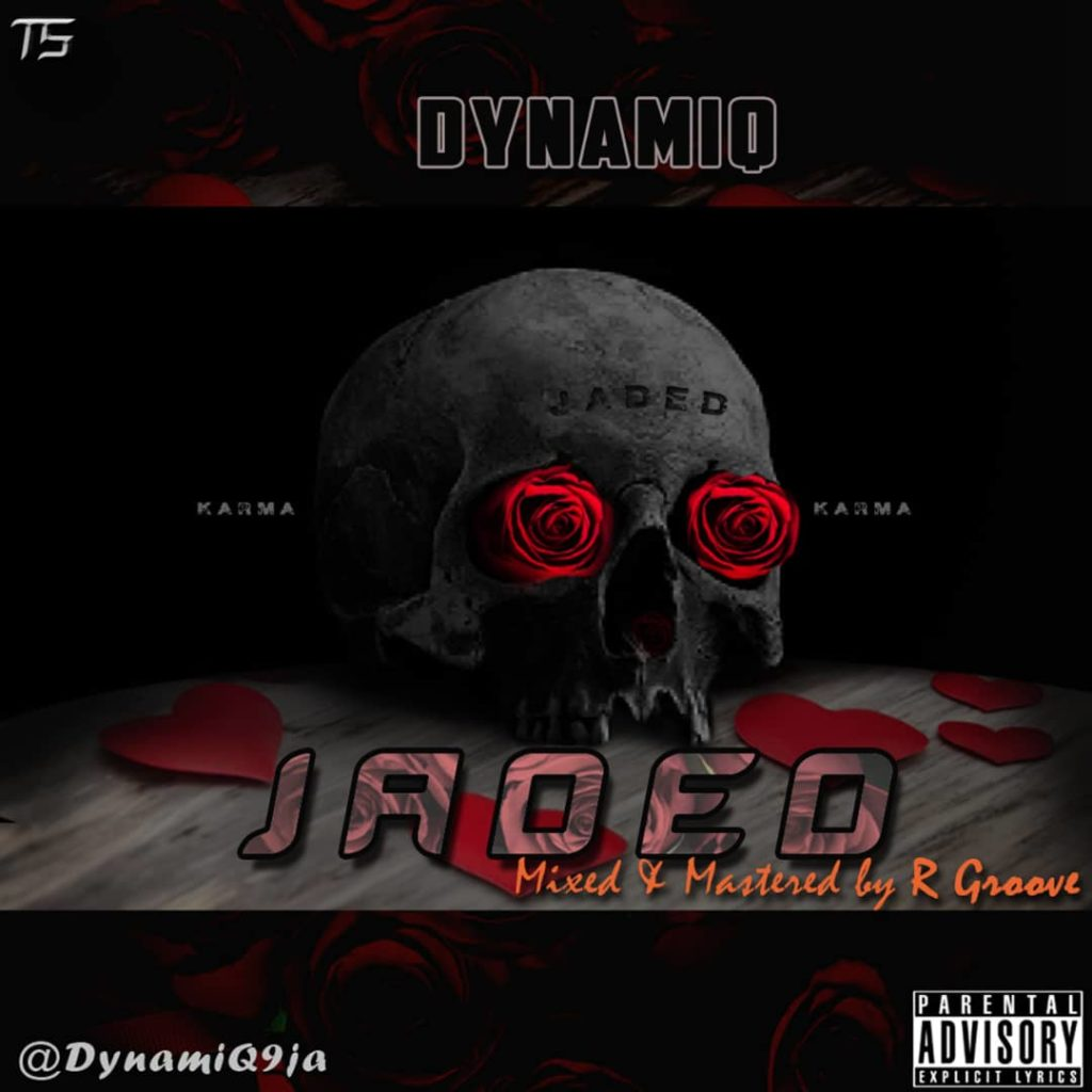 Jaded new single by DynamiQ