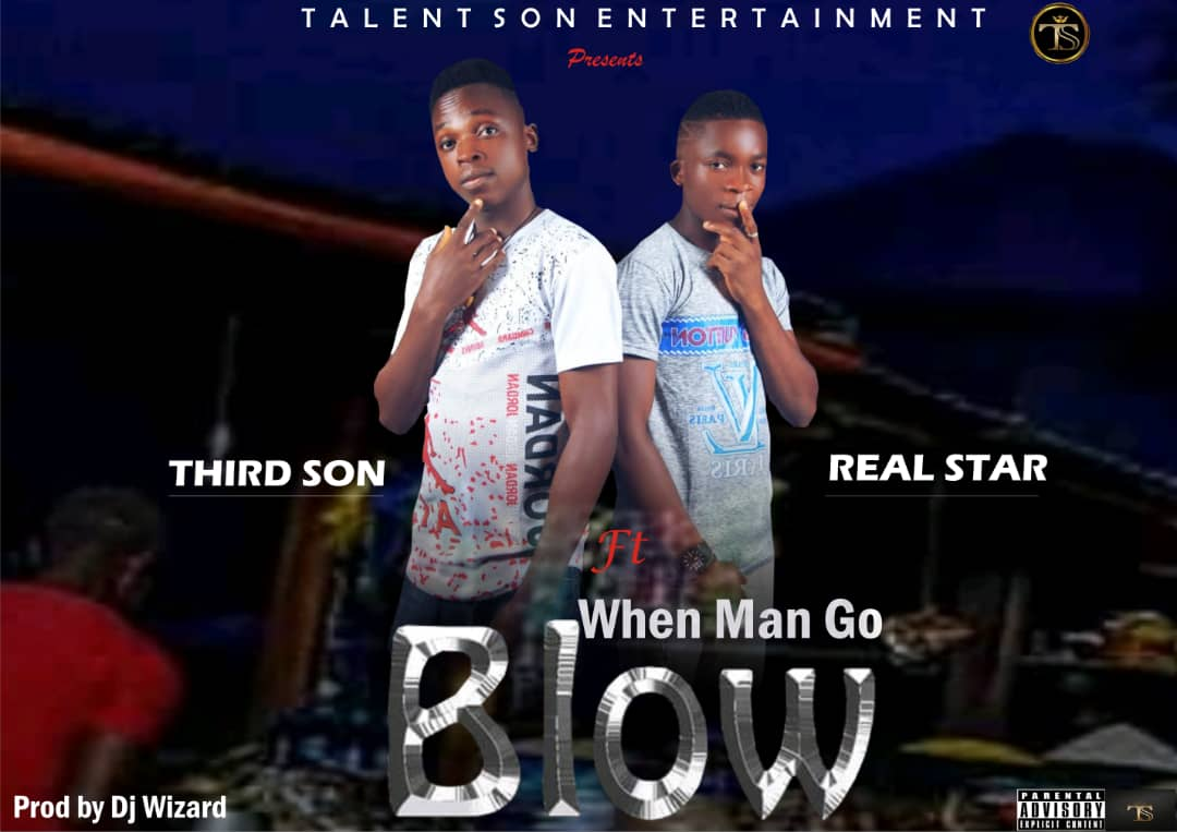 """Third Son Kicks Poverty in """"When man go blow"""" feat Real Star"""