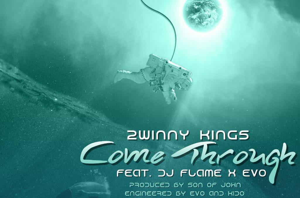 "2winny Kings evokes God's ambience in ""Come Through"" feat DJ Flame X Evo"
