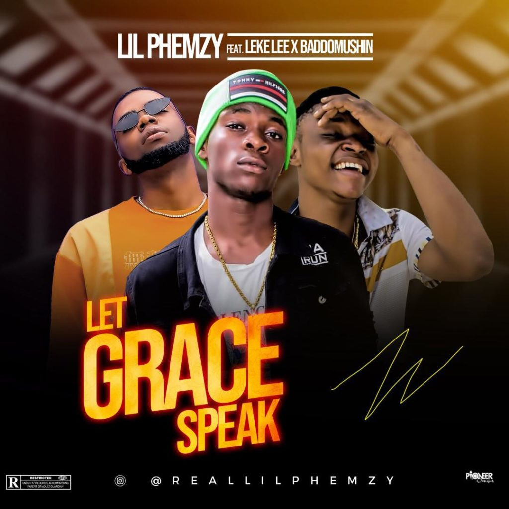 Lil Phemzy in Let Grace Speak featuring Leke Lee and Baddo Mushin