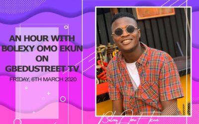 An hour with Bolexy (Omo Ekun) on Gbedustreet TV