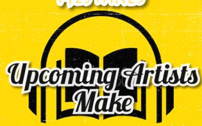 BIG MISTAKES UPCOMING ARTISTS MAKE