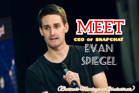 MEET THE SNAPCHAT CEO EVAN SPIEGEL (Business Mondays)