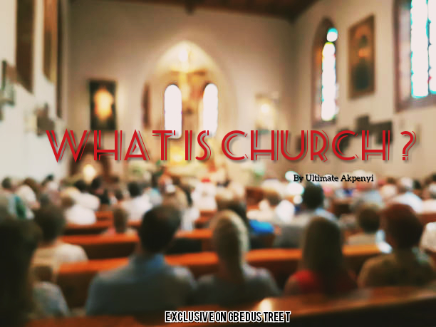 WHAT IS CHURCH? (a Sunday to remember)