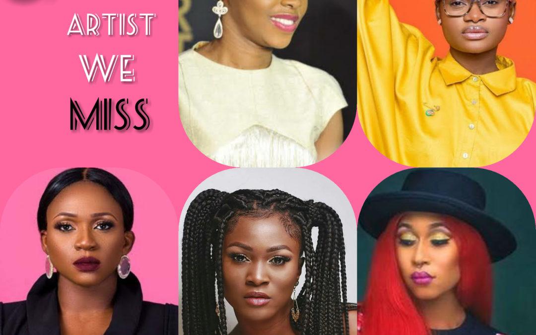 5 female Naija Artists we miss. (Celebrity hangout)