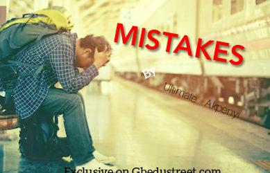 MISTAKES (Exclusive on Gbedustreet)
