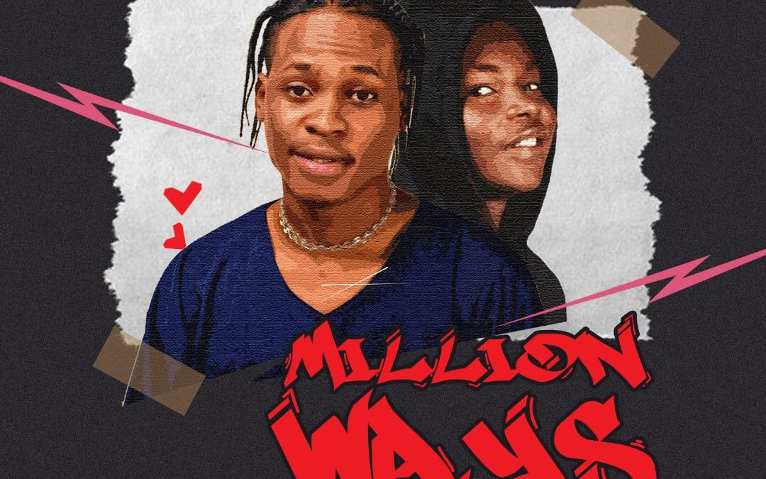 "Disbiz dazzles the damsel in- ""Million Ways"" feat Kheedy"