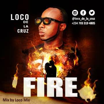 """Loco de la cruz Birthday blues in """"FIRE"""""""