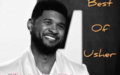 Best of Usher Mid week playlist