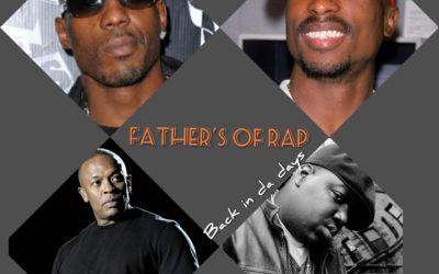 Father's of Rap (back in Da days)