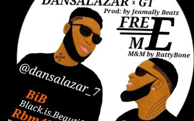 """Dansalazar solicits for Liberty in """"Free Me"""" feat GT"""