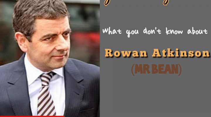 What you don't know about Rowan Atkinson (Mr Bean on celebrity hangout)