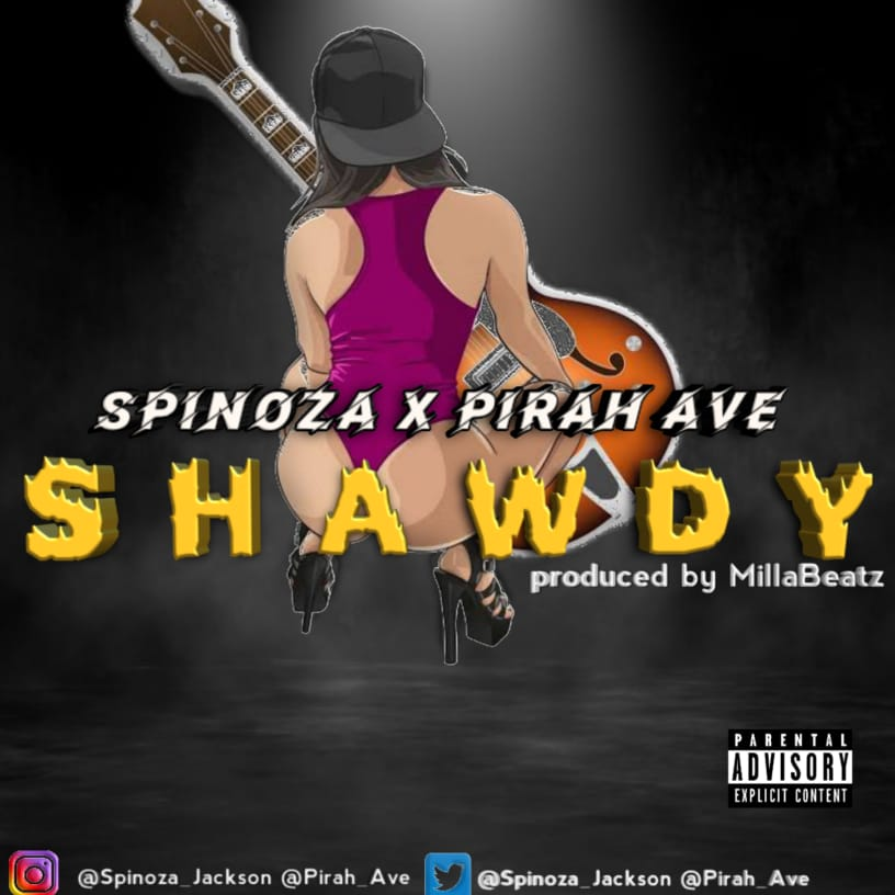 Spinoza X Pirah Ave in Shawdy