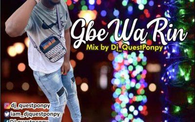 DJ Questponpy – GbeWarin Mixtape