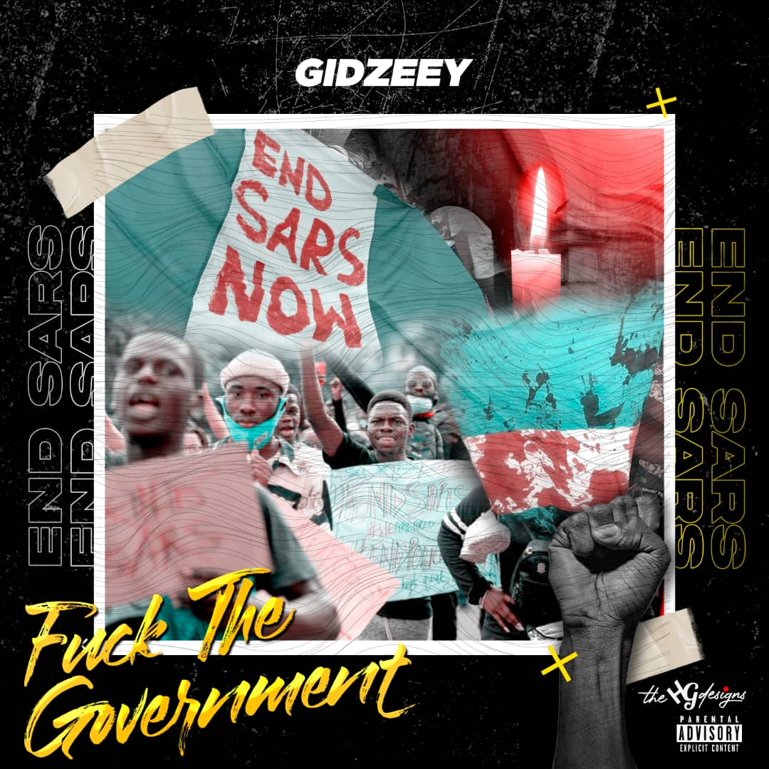 """GIdzeey Spits Fire and Rage in """"Fvck The Government"""""""