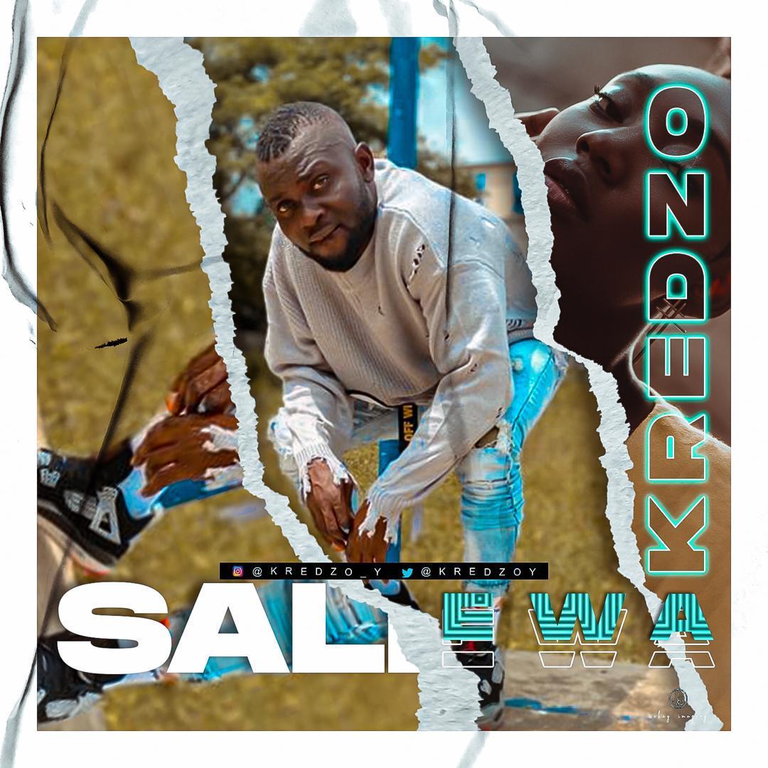 """Kredzo New Classic Song Titles """"Salewa"""""""