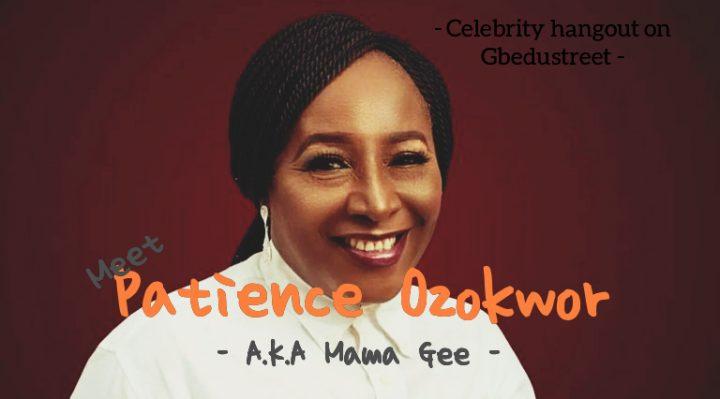 Meet Patience Ozokwor – celebrity hangout –