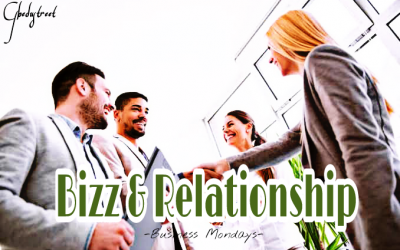 Bizz and Relationship -Business Monday-