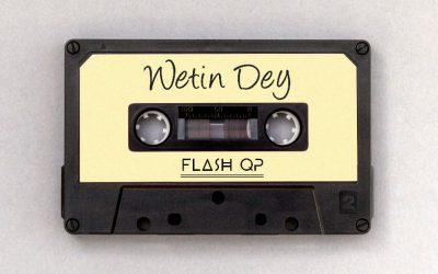 MUSIC: Flash QP – Wetin Dey
