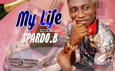MUSIC: Spardo.B – My Life + My Girl