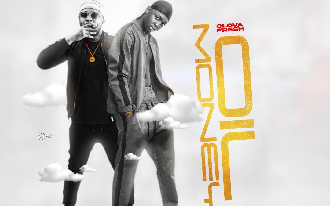 MUSIC: Clova Fresh – Oil Money