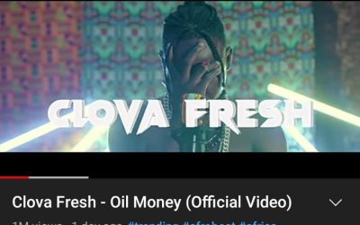 GOSSIP GIST: Oil Money Records artiste Clova Fresh's  'Oil Money Music Video' Hits 1.1M Views On YouTube In Less Than 24 Hours