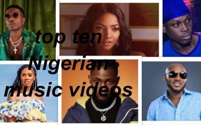 Top ten Naija music videos this week (weekend playlist)